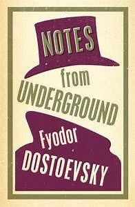 Book Review and Questions on Notes From Underground