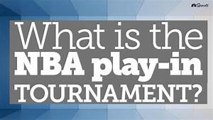 The Situation with the NBA Play-In Tournament